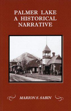 Palmer Lake: A Historical Narrative